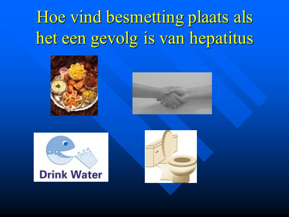 Hoe vind besmetting plaats als het een gevolg is van hepatitus
