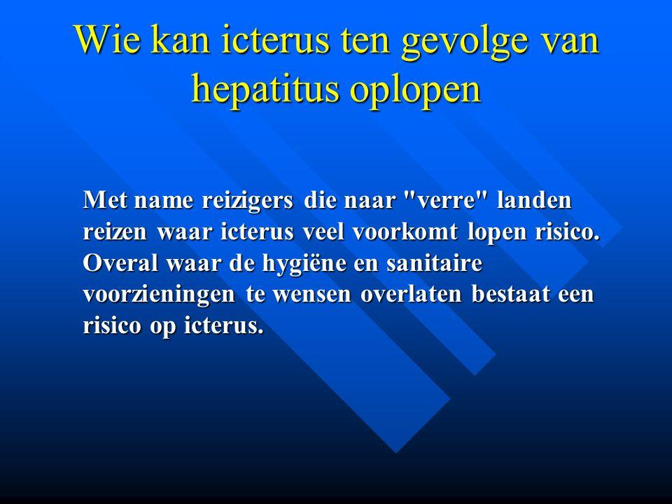 Wie kan icterus ten gevolge van hepatitus oplopen