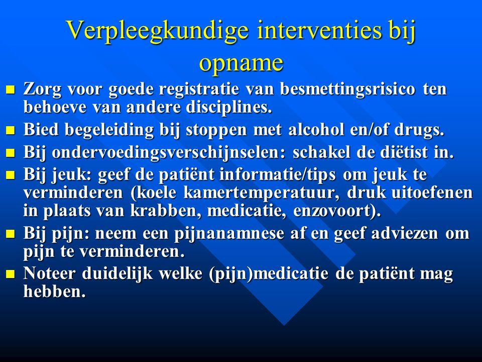 Verpleegkundige interventies bij opname