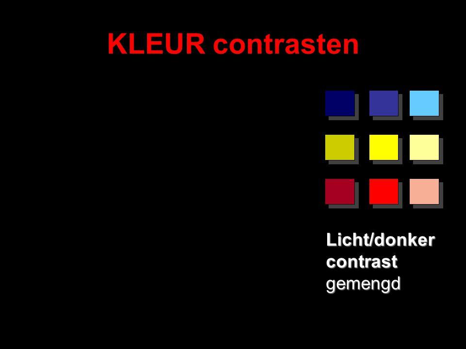 KLEUR contrasten Licht/donker contrast gemengd