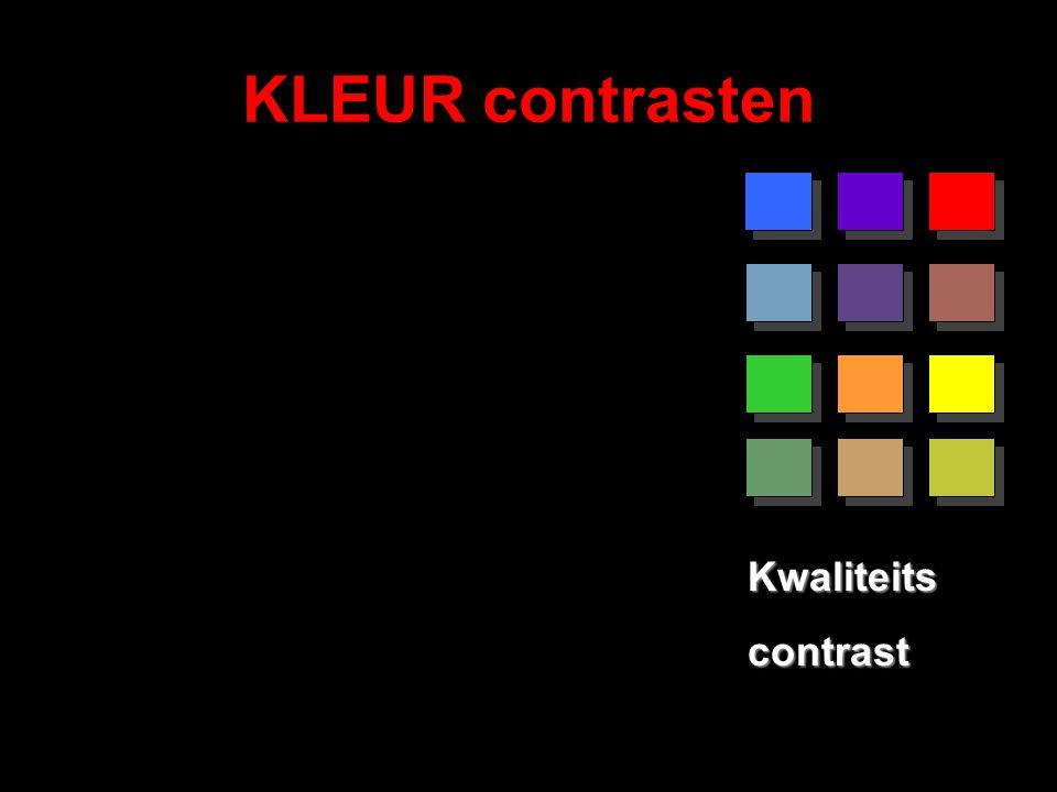 KLEUR contrasten Kwaliteits contrast