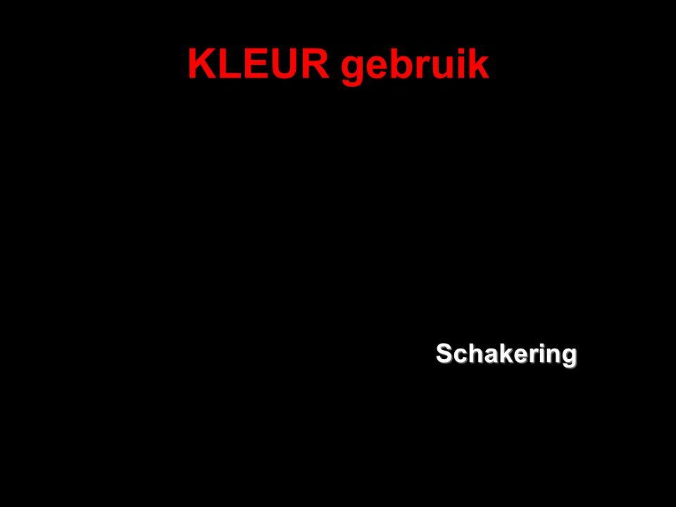 KLEUR gebruik Schakering
