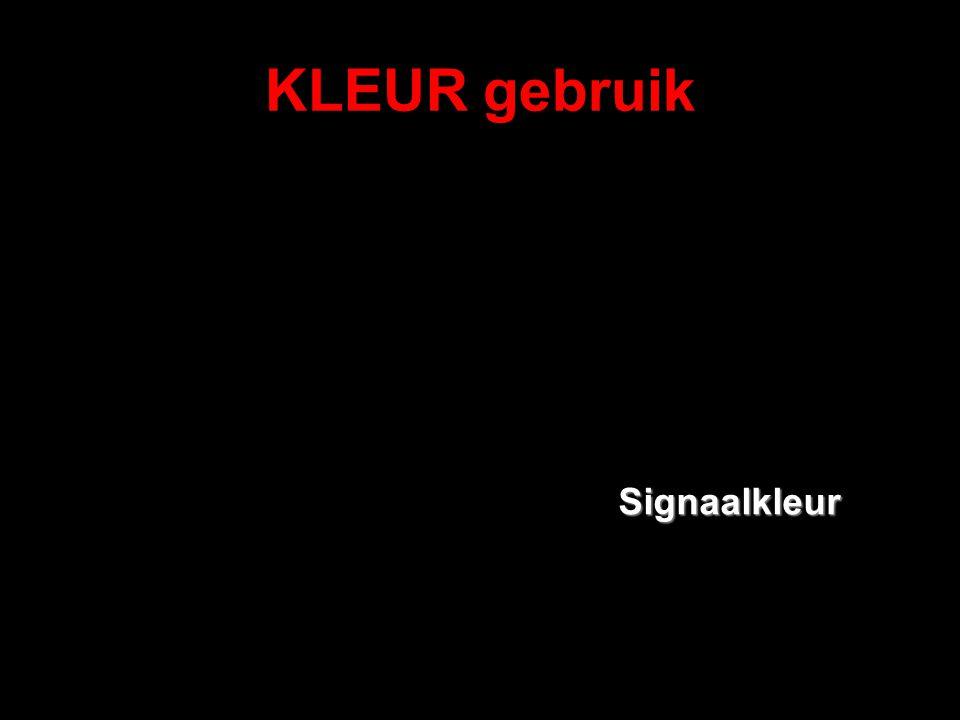 KLEUR gebruik Signaalkleur