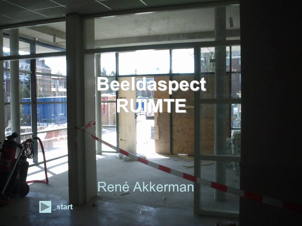 Beeldaspect RUIMTE René Akkerman start