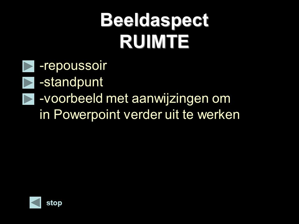 Beeldaspect RUIMTE -repoussoir -standpunt