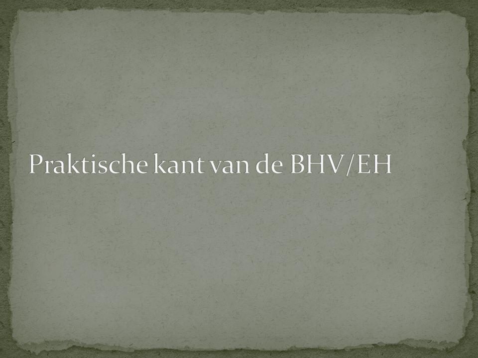 Praktische kant van de BHV/EH
