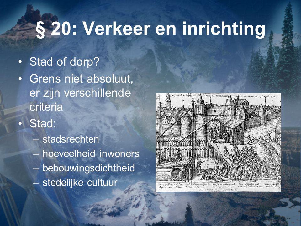 § 20: Verkeer en inrichting