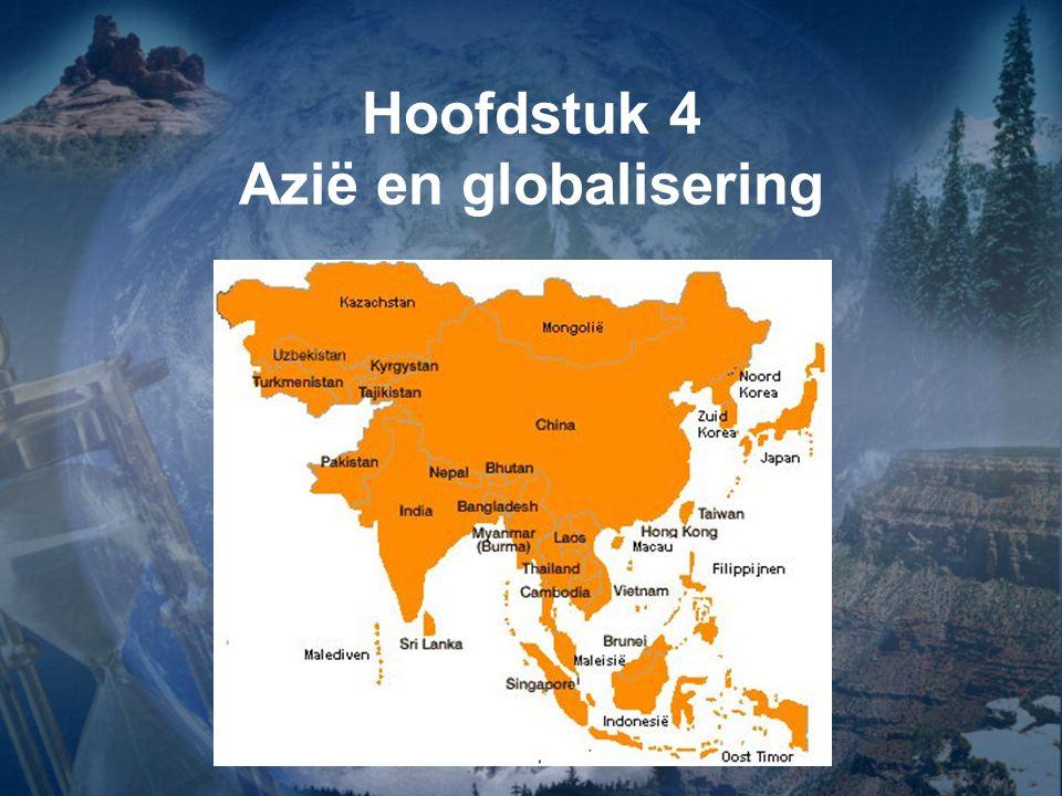 Hoofdstuk 4 Azië en globalisering
