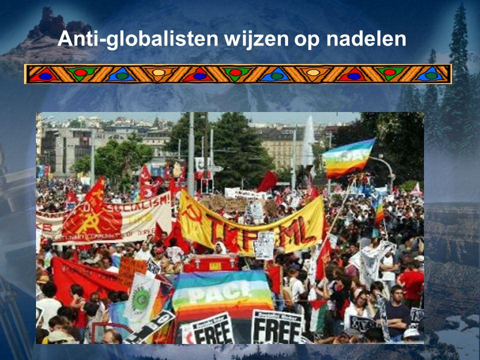 Anti-globalisten wijzen op nadelen