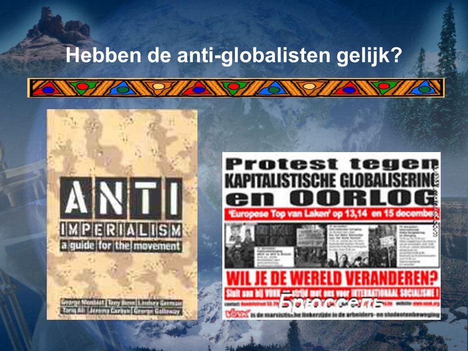 Hebben de anti-globalisten gelijk