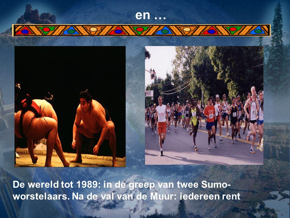 en … De wereld tot 1989: in de greep van twee Sumo-worstelaars.