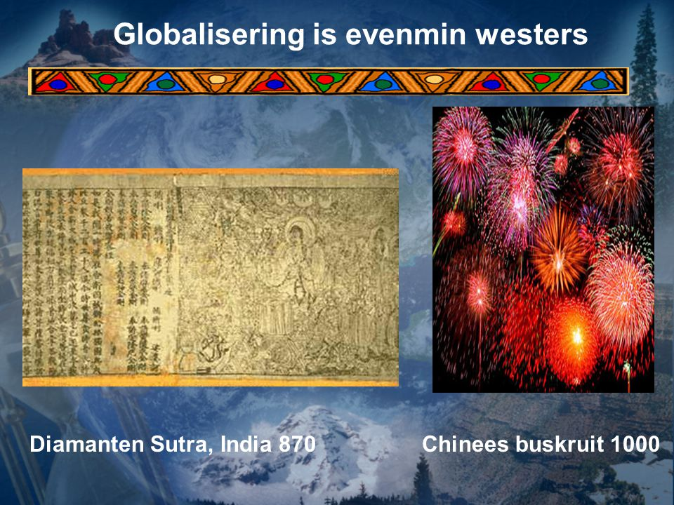 Globalisering is evenmin westers