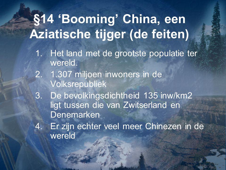 §14 'Booming' China, een Aziatische tijger (de feiten)