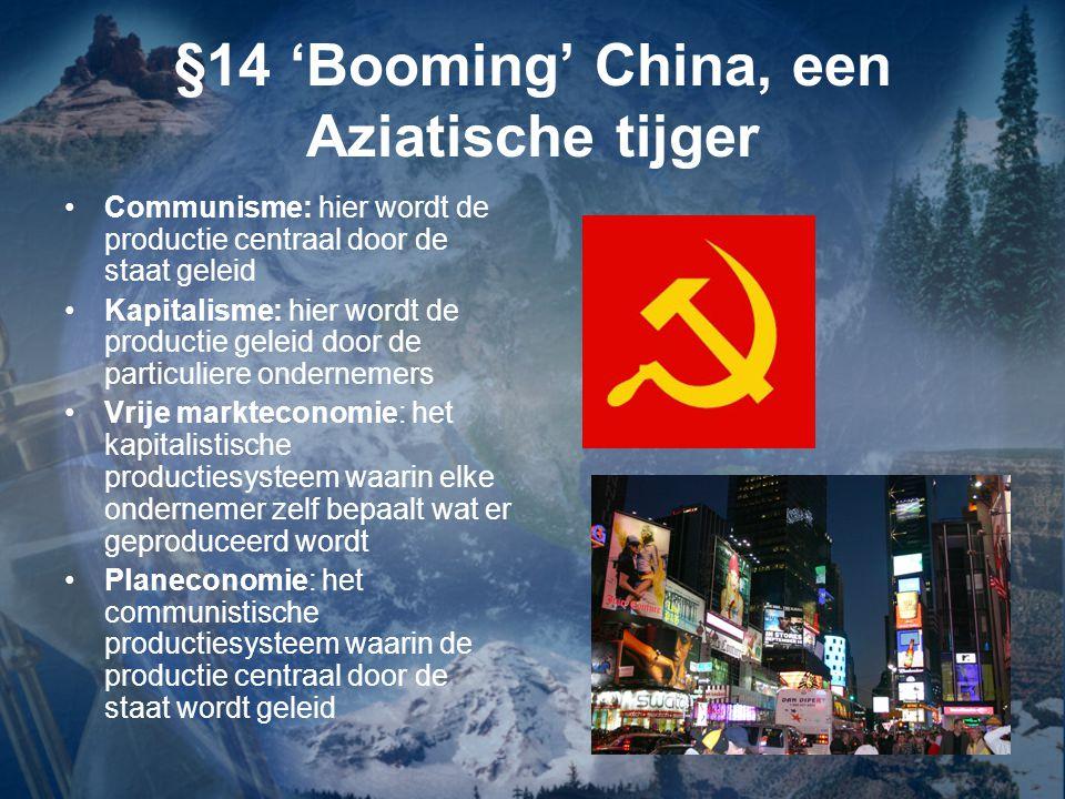 §14 'Booming' China, een Aziatische tijger