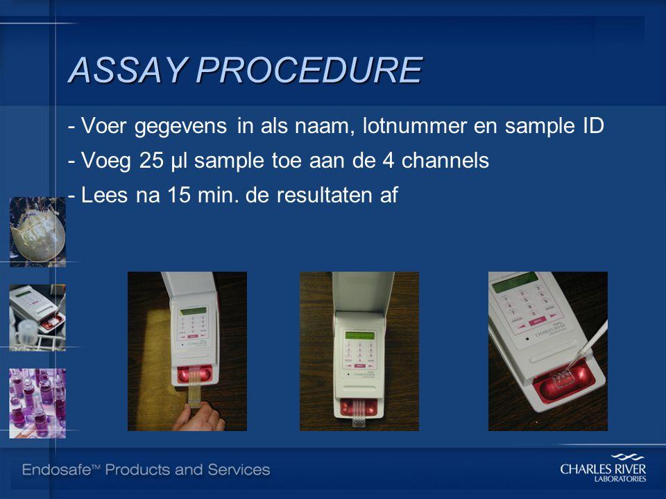 ASSAY PROCEDURE - Voer gegevens in als naam, lotnummer en sample ID