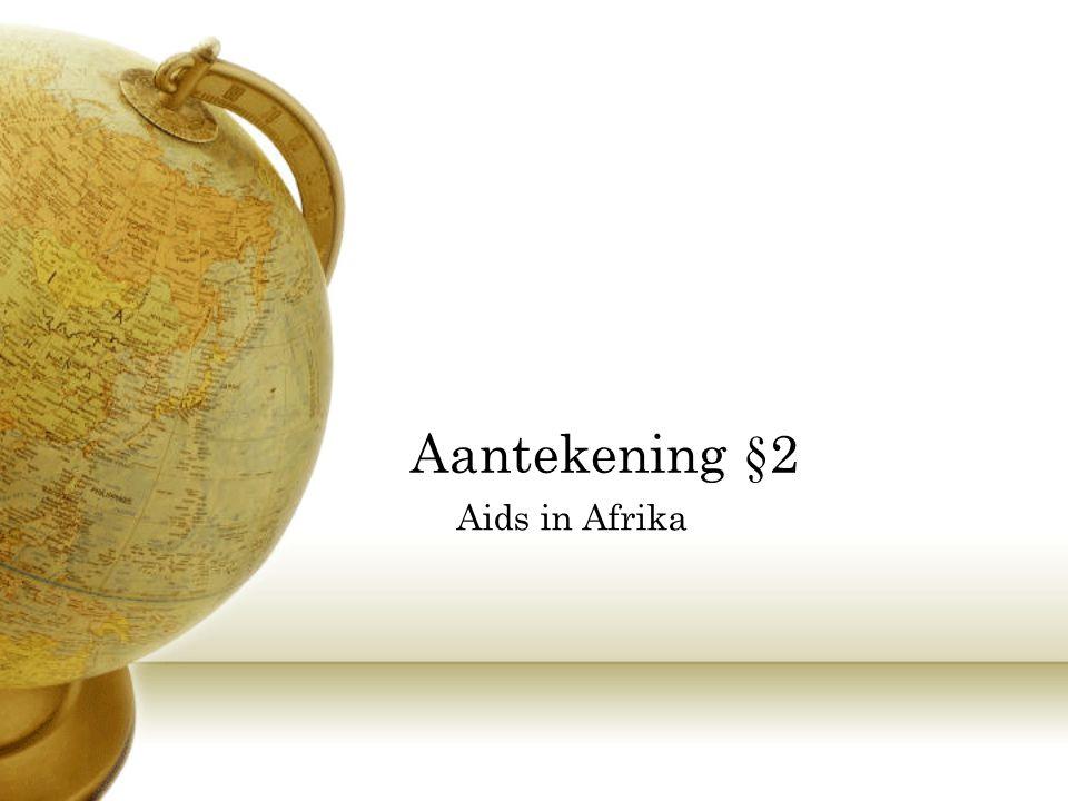 Aantekening §2 Aids in Afrika