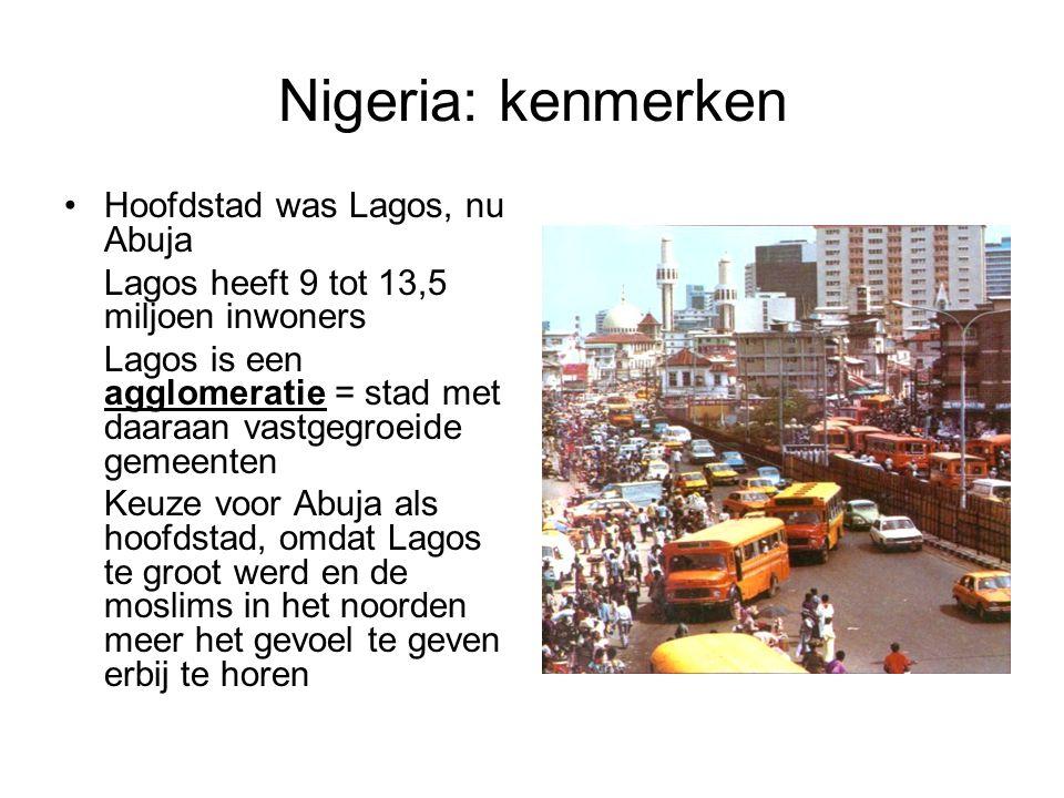 Nigeria: kenmerken Hoofdstad was Lagos, nu Abuja