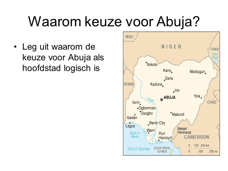 Waarom keuze voor Abuja