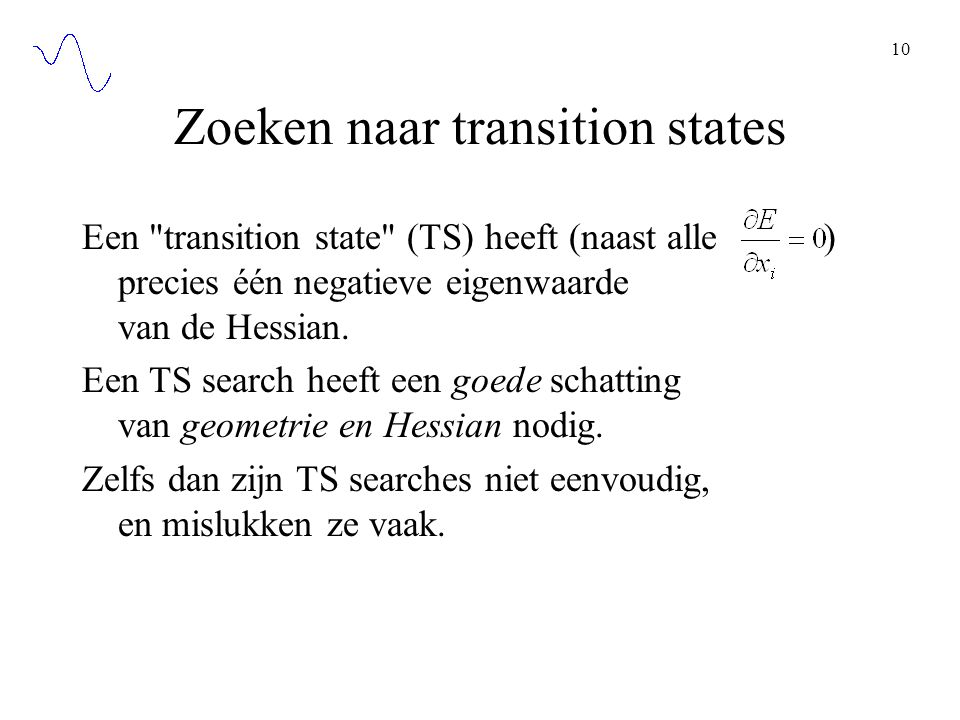 Zoeken naar transition states