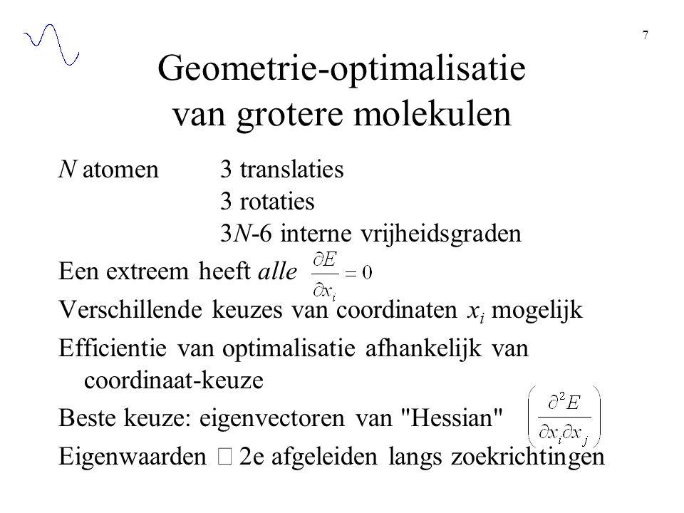Geometrie-optimalisatie van grotere molekulen