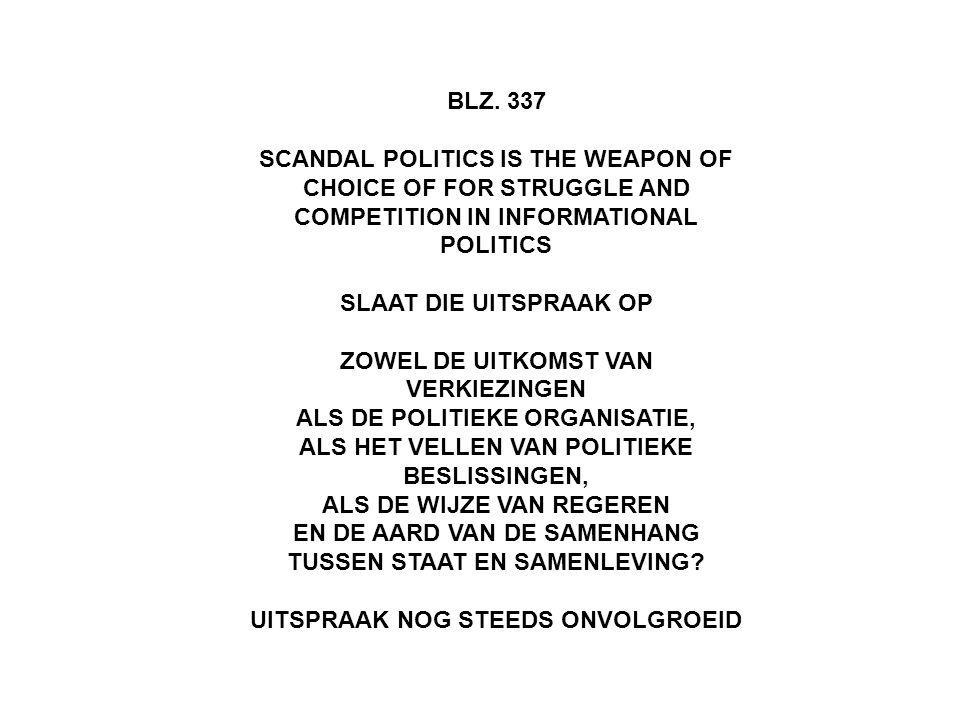 ZOWEL DE UITKOMST VAN VERKIEZINGEN ALS DE POLITIEKE ORGANISATIE,