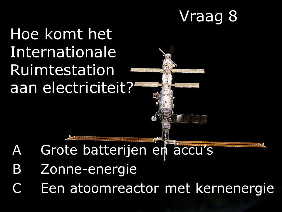 Vraag 8 Hoe komt het Internationale Ruimtestation aan electriciteit