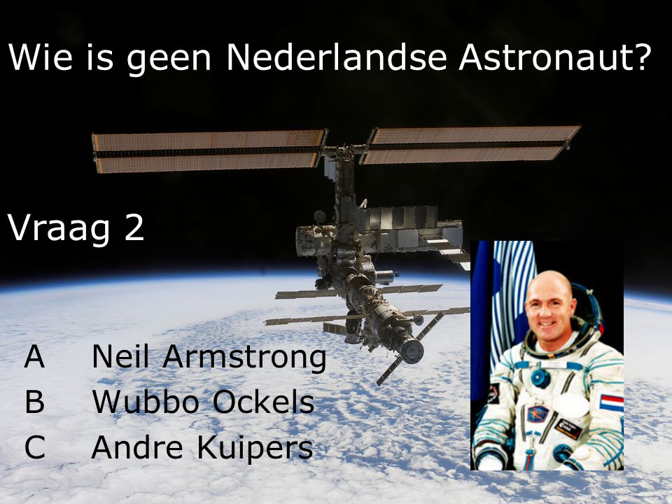 Wie is geen Nederlandse Astronaut