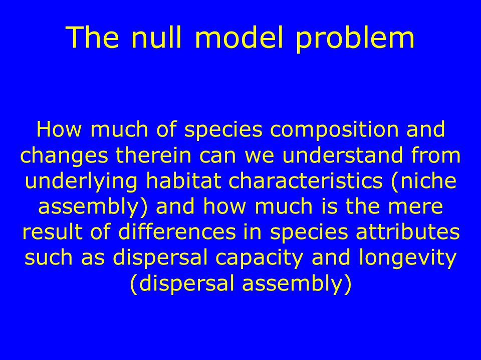 The null model problem