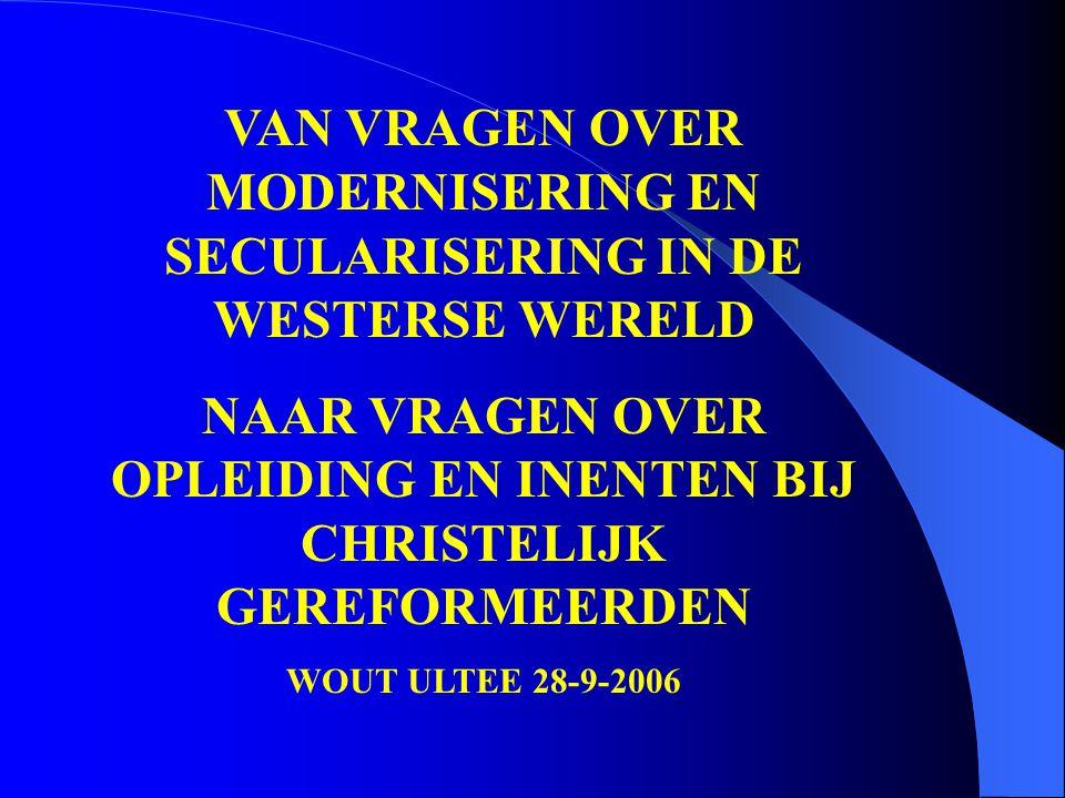 VAN VRAGEN OVER MODERNISERING EN SECULARISERING IN DE WESTERSE WERELD