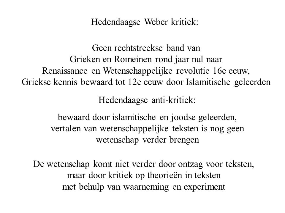 Hedendaagse Weber kritiek: