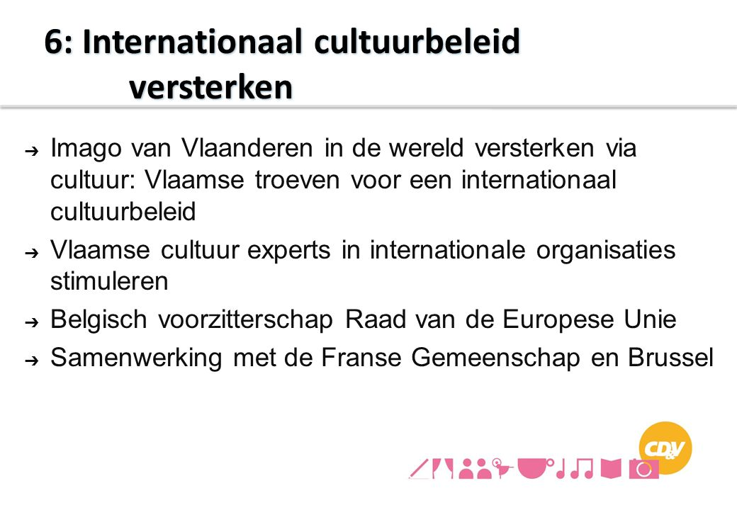 6: Internationaal cultuurbeleid versterken
