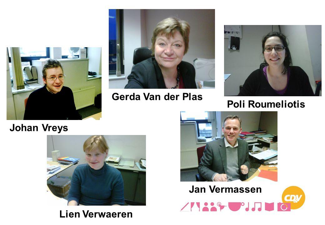 Gerda Van der Plas Poli Roumeliotis Johan Vreys Jan Vermassen Lien Verwaeren