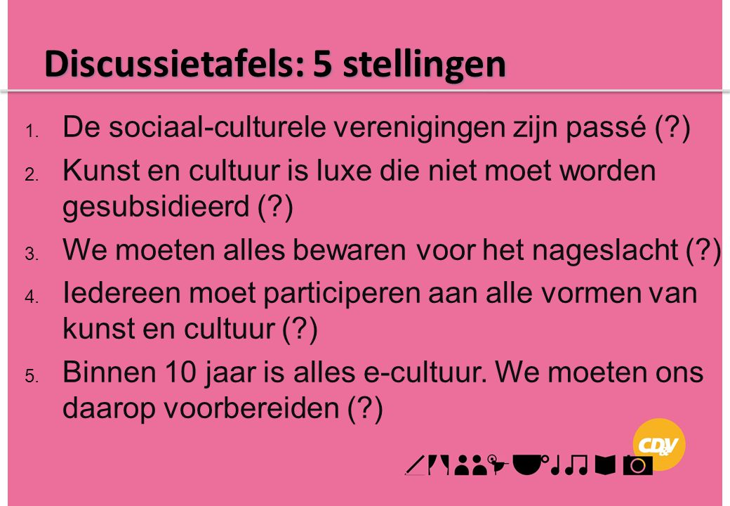 Discussietafels: 5 stellingen