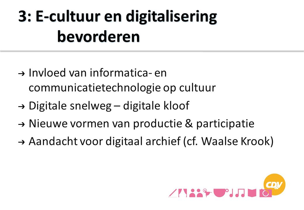 3: E-cultuur en digitalisering bevorderen