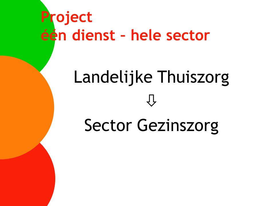 Project één dienst – hele sector