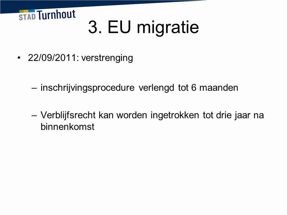 3. EU migratie 22/09/2011: verstrenging