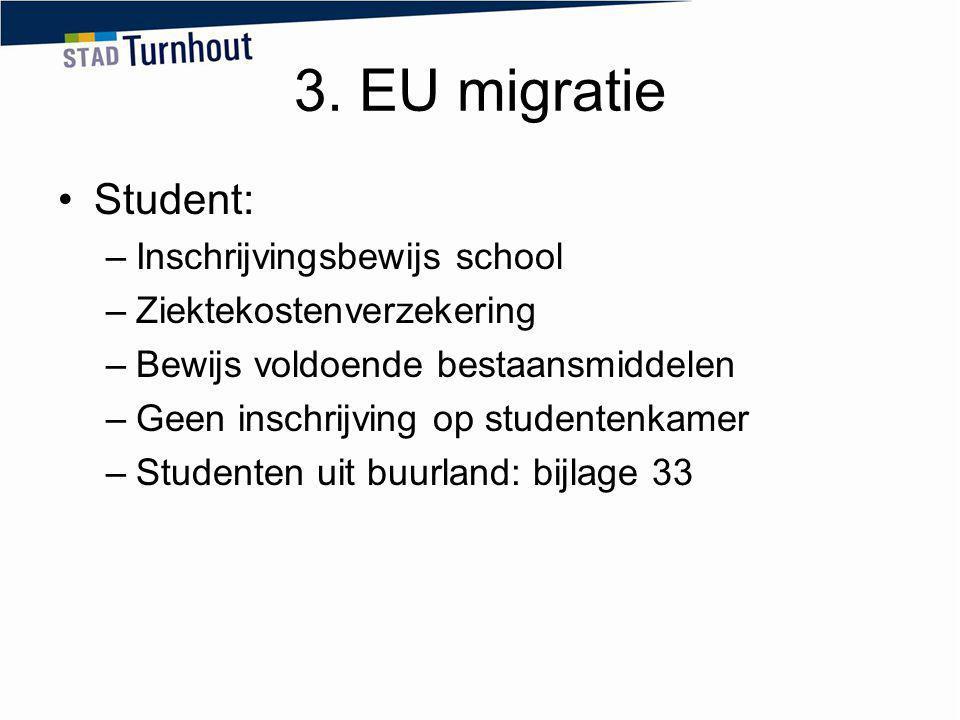 3. EU migratie Student: Inschrijvingsbewijs school