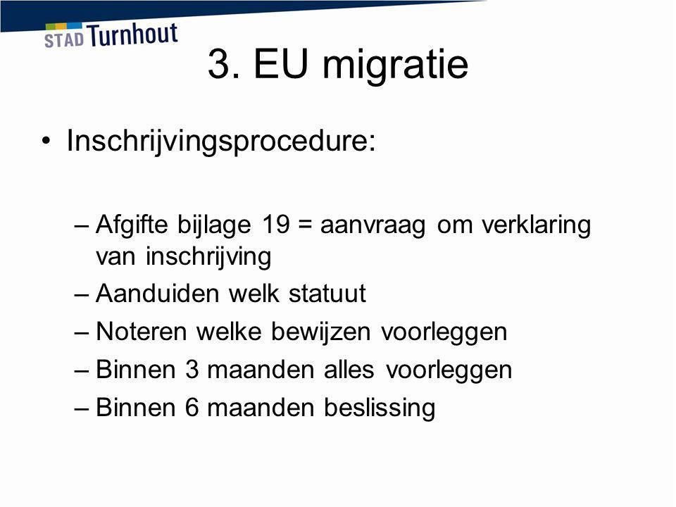 3. EU migratie Inschrijvingsprocedure: