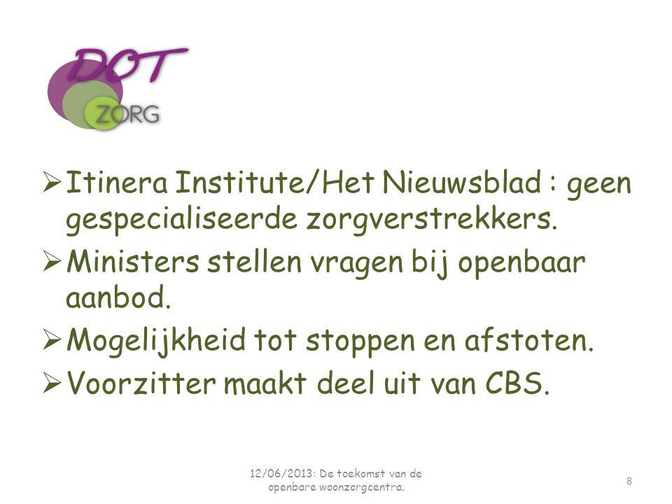 12/06/2013: De toekomst van de openbare woonzorgcentra.