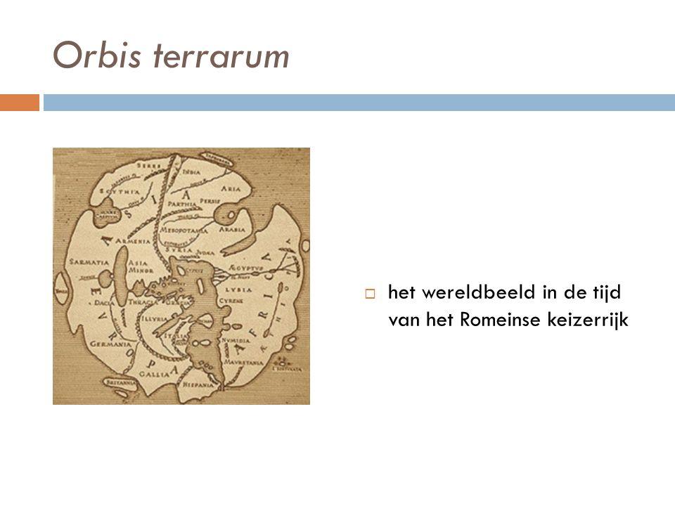 Orbis terrarum het wereldbeeld in de tijd van het Romeinse keizerrijk