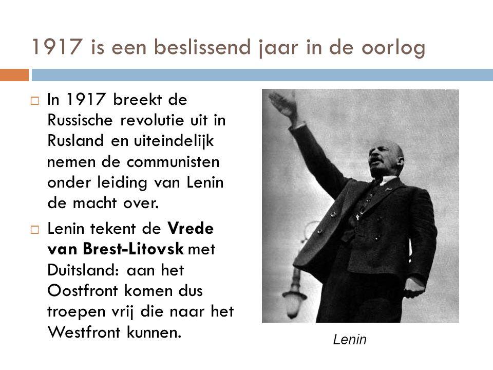 1917 is een beslissend jaar in de oorlog