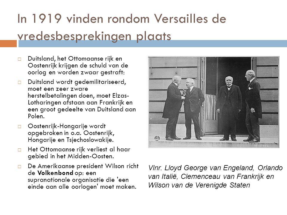 In 1919 vinden rondom Versailles de vredesbesprekingen plaats