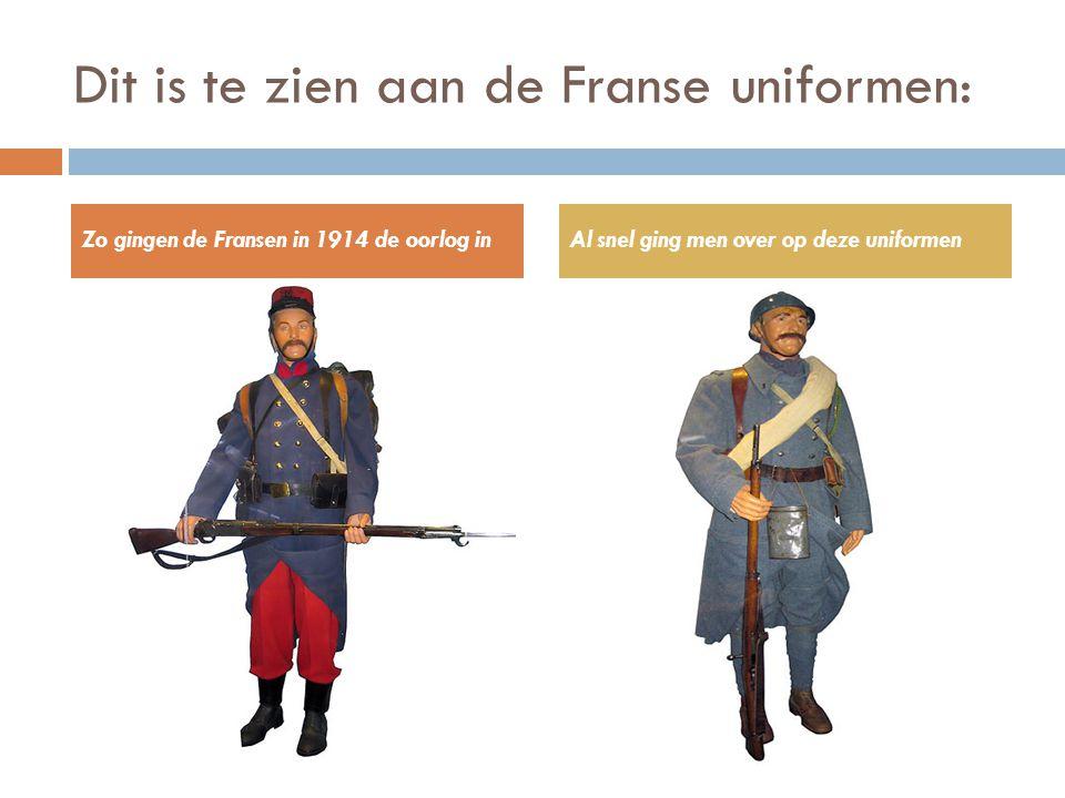 Dit is te zien aan de Franse uniformen: