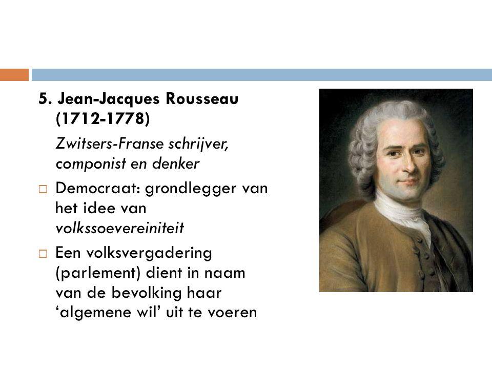 5. Jean-Jacques Rousseau (1712-1778)