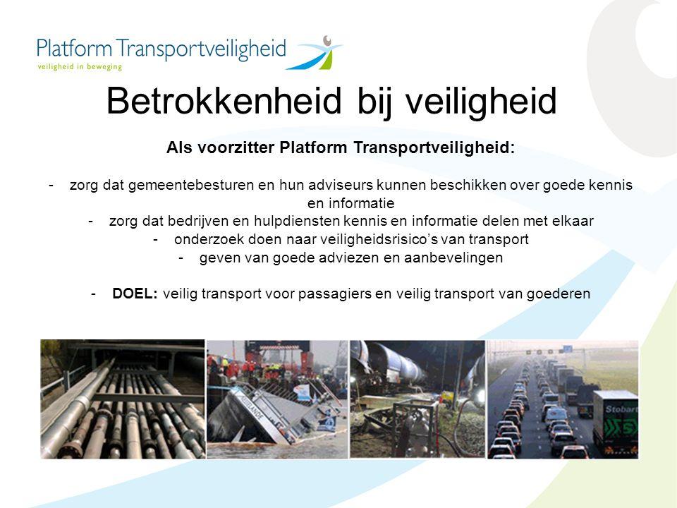 Als voorzitter Platform Transportveiligheid:
