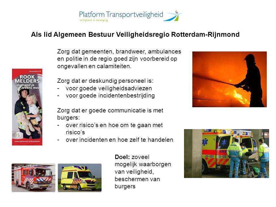 Als lid Algemeen Bestuur Veiligheidsregio Rotterdam-Rijnmond