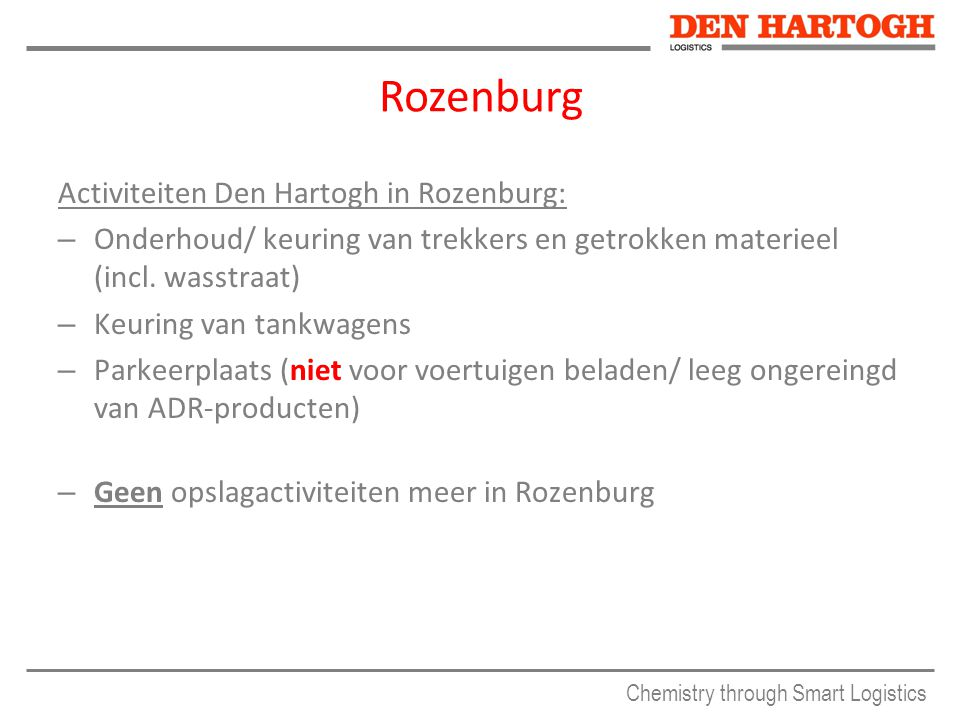 Rozenburg Activiteiten Den Hartogh in Rozenburg: