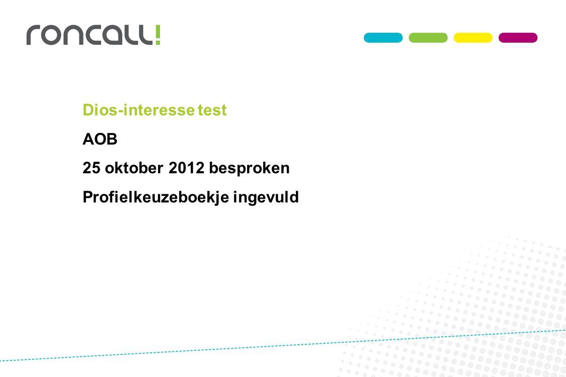 Dios-interesse test AOB 25 oktober 2012 besproken Profielkeuzeboekje ingevuld