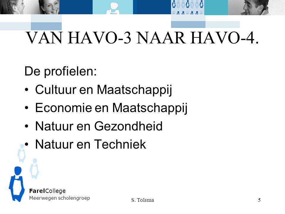 VAN HAVO-3 NAAR HAVO-4. De profielen: Cultuur en Maatschappij