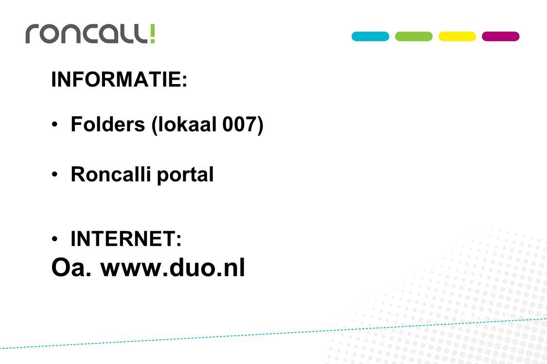 Oa. www.duo.nl INFORMATIE: Folders (lokaal 007) Roncalli portal